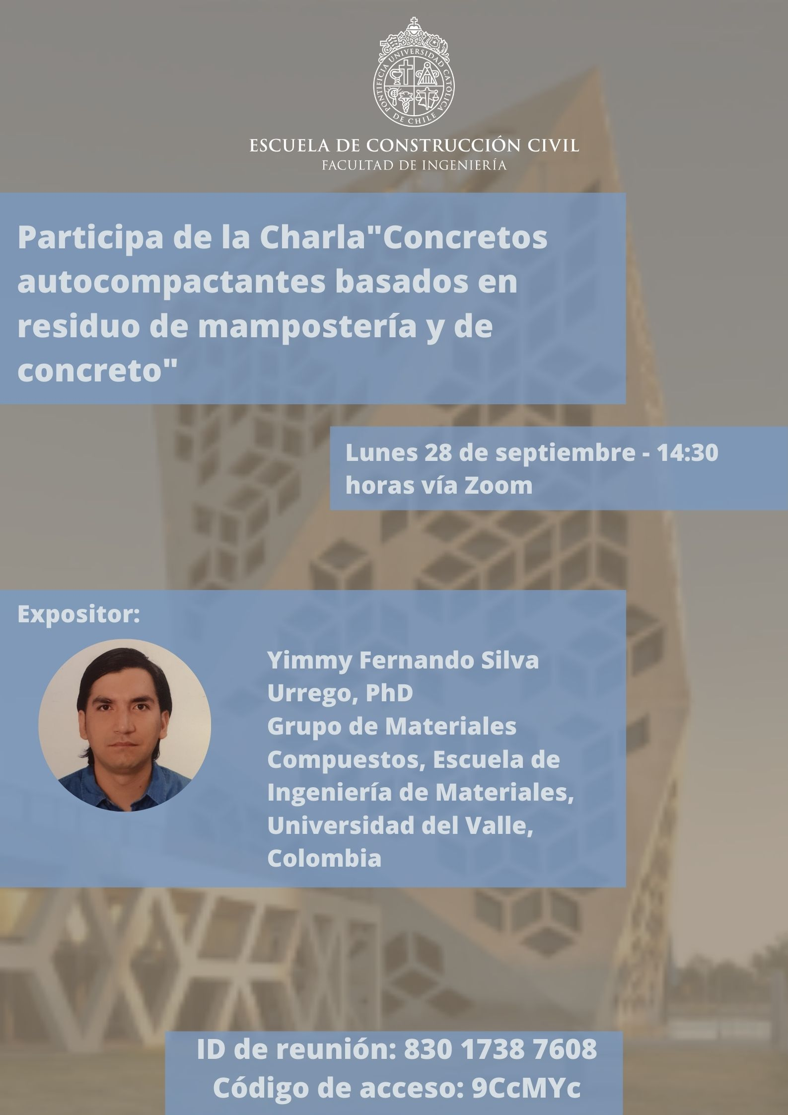 """Charla """"Concretos autocompactantes basados en residuo de mampostería y de concreto"""""""
